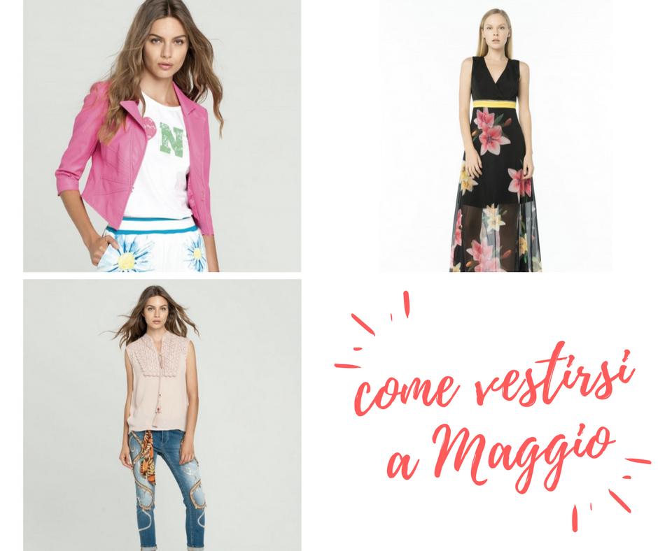 57ec2d6e1316 Come vestirsi a Maggio: consigli e outfit