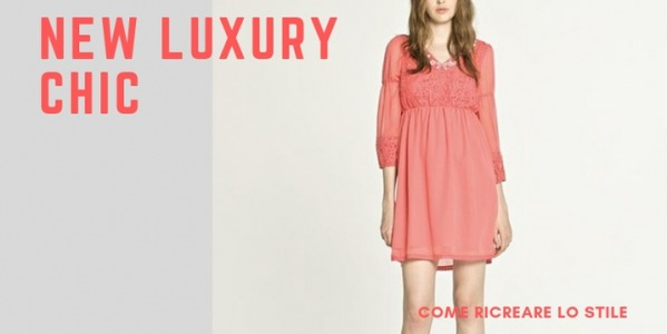 Il new Luxury Chic: come ricreare il look di tendenza di questa Primavera